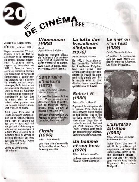 Festival de cinéma international des premières oeuvres, 20 ans de Cinéma libre, Firmin, Anik Benoit,