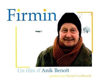 Firmin-Un film de Anik Benoit